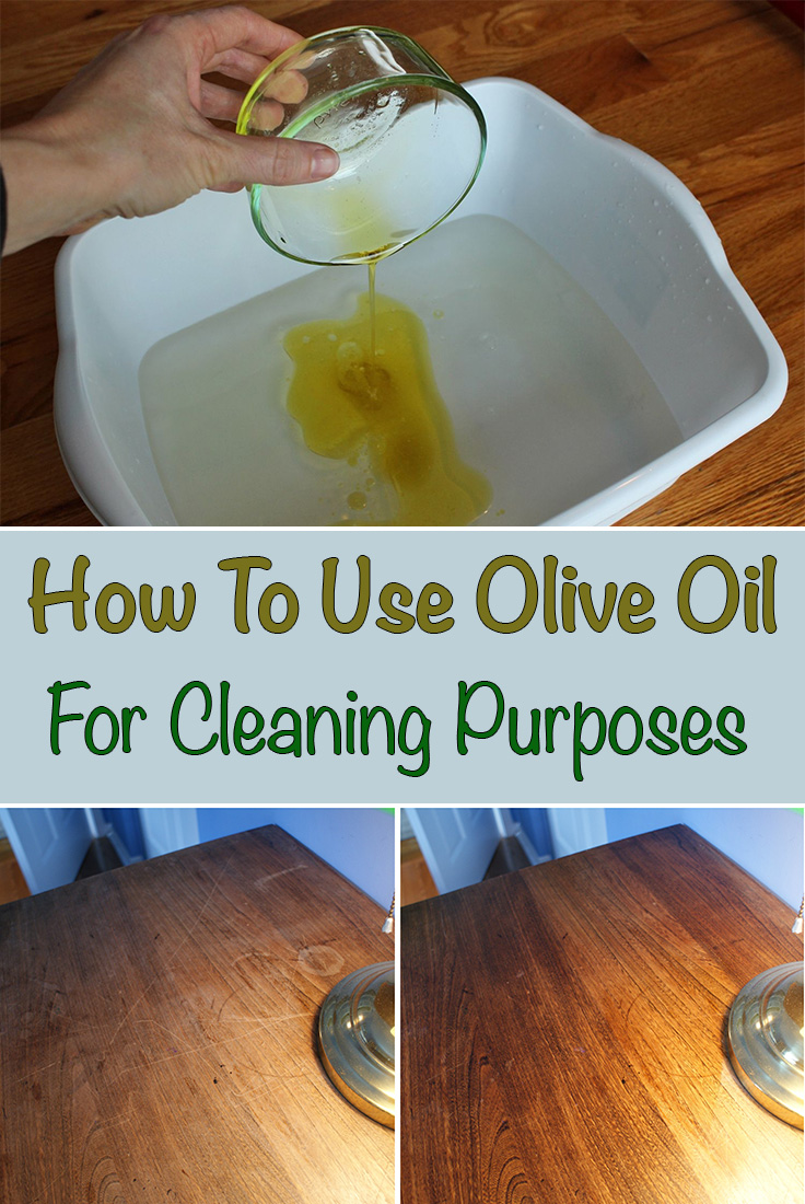 How To Use Olive Oil For Cleaning Purposes Simple Tips